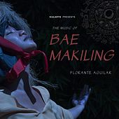 The Music of Bae Makiling by Florante Aguilar
