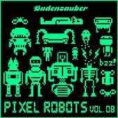 Pixel Robots, Vol. 8 by Various Artists