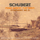 Schubert: Piano Quintet in A Major (The Trout) & Symphony No. 9 by Various Artists