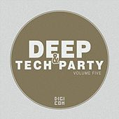Deep & Tech Party, Vol. 5 by Various Artists