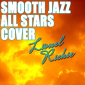 Smooth Jazz All Stars Cover Lionel Richie by Smooth Jazz Allstars
