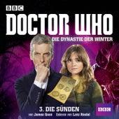 Doctor Who: Die Dynastie der Winter, Teil 3: Die Sünden von James Goss