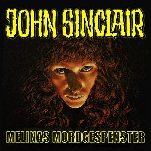 Sonderedition 6: Melinas Mordgespenster von John Sinclair