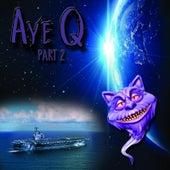 AyeQ, Pt. 2 by IQ