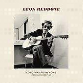 Long Way From Home by Leon Redbone