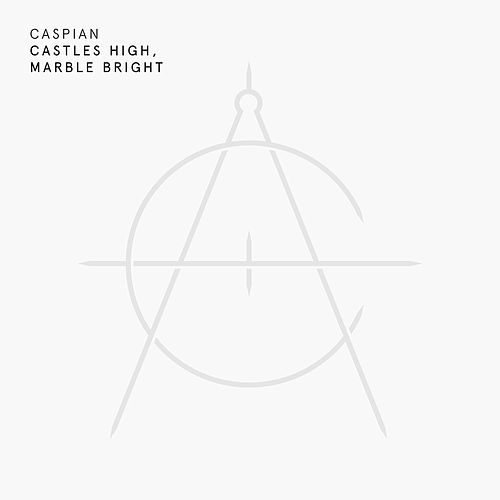 Castles High, Marble Bright by Caspian