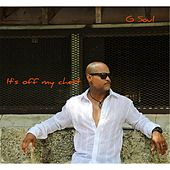 It's off My Chest by G-Soul