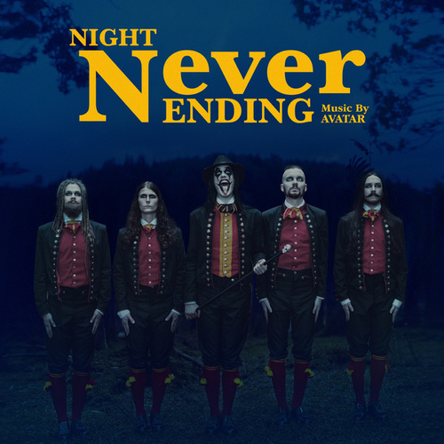 Night Never Ending by Avatar