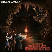 The Cave of 10,000 Eyes by Gramps the Vamp