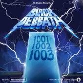 1001-1002-1003 by Black Debbath