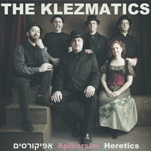Apikorsim by The Klezmatics