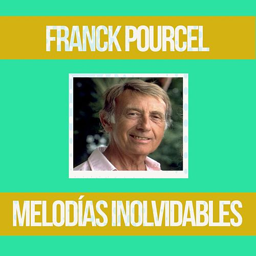 Melodías Inolvidables by Franck Pourcel