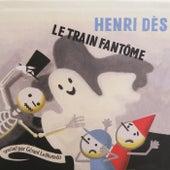 Le train fantôme by Henri Dès