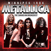 Winnipeg 1986 (Live) von Metallica