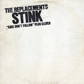 Stink von The Replacements