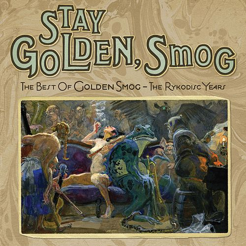Stay Golden, Smog: The Best Of Golden Smog - The Ryko Years by Golden Smog