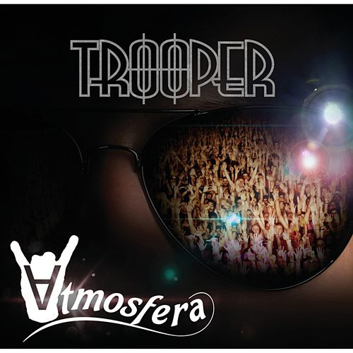 Atmosfera by Trooper