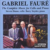FAURE: Complete Music for Cello and Piano (The) by Barry Snyder
