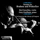 GREAT PERFORMANCES FROM THE LIBRARY OF CONGRESS, Vol. 15 - BRAHMS: Violin Sonata No. 2 / PROKOFIEV: Violin Sonata No. 1 (Senofsky, Graffman) by Berl Senofsky