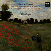 Ravel: Valses Nobles et Sentimentales, Ma Mère L'Oye by Windscape