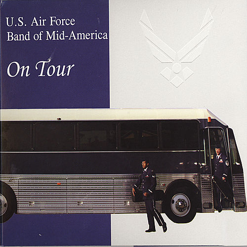 On Tour by US Air Force Band Of Mid America