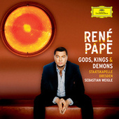 Gods, Kings & Demons (Opera Arias) by René Pape