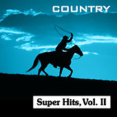 Country Super Hits, Vol. II by Various Artists