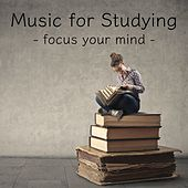 Music for Studying - Focus Your Mind by Calm Music for Studying