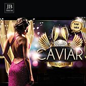 Caviar Night by Fly Project