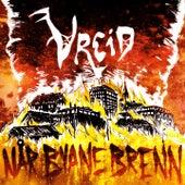Når Byane Brenn by Vreid (2)