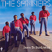 Down To Business by The Spinners