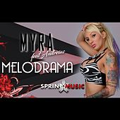 Melodrama by Myra