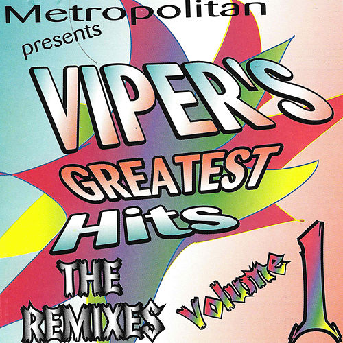 Viper's Greatest Hits: The Remixes, Vol. 1 by Various Artists