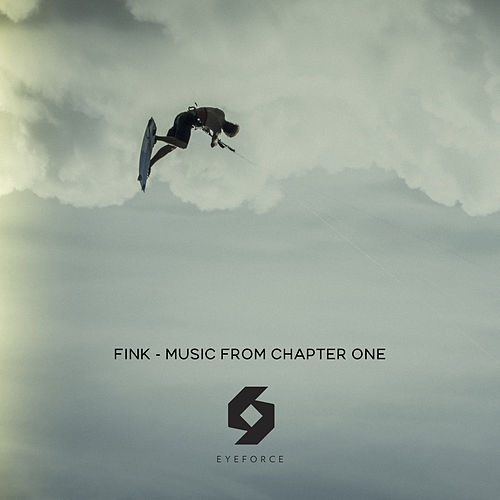 Music from Chapter One by Fink (UK)