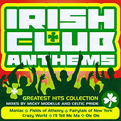 Irish Club Anthems by Various Artists
