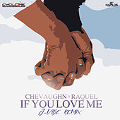 If You Love Me - Single by Raquel