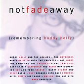 Not Fade Away: Remembering Buddy Holly by