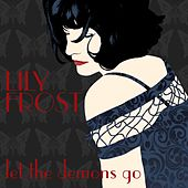 Let the Demons Go by Lily Frost