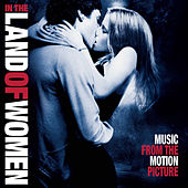 In the Land of Women (Original Motion Picture Soundtrack) by Various Artists