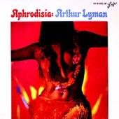 Aphrodisia by Arthur Lyman