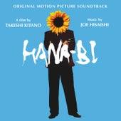 Hana-Bi (Takeshi Kitano's Original Motion Picture Soundtrack) by Joe Hisaishi