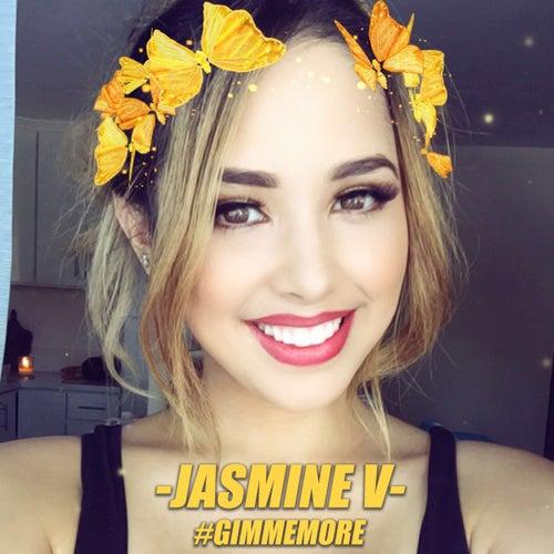Gimme More by Jasmine V