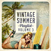 Vintage Summer Playlist, Vol.3 von Various Artists