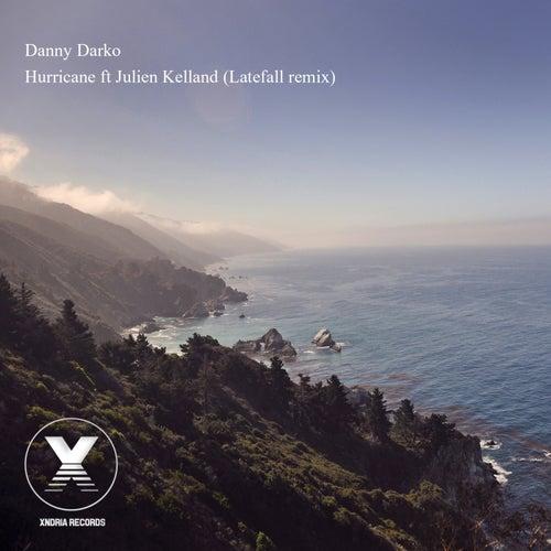 Hurricane (feat. Julien Kelland) [LateFall Remix] by Danny Darko