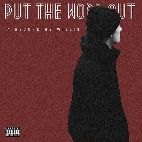 Put the Word Out by Willis