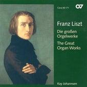 LISZT: Organ Music (Johannsen) by Kay Johannsen