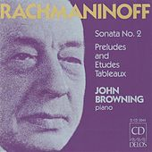 RACHMANINOV, S.: Piano Sonata No. 2 / 10 Preludes / Etudes-tableaux / Moments musicaux / Daisies (Browning) by John Browning