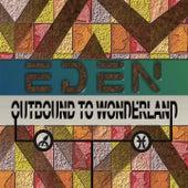 Outbound to Wonderland by Eden