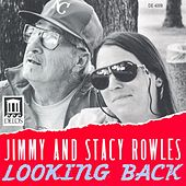 ROWLES, Jimmy / ROWLES, Stacy: Looking Back by Donald Bailey