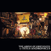 The Airing of Grievances by Titus Andronicus
